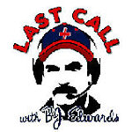 Last Call Radio with Bj Edwards