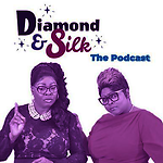 Diamond and Silk The Podcast